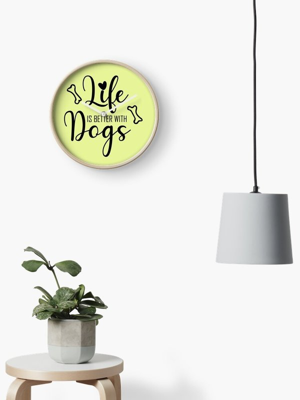 Life is better with Dogs... Uhr - nur 28,46 € / - 2389 -
